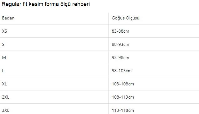 Regular fit forma ölçü rehberi:Sırasıyla forma bedeni ve santimetre olarak göğüs ölçüsü: XS:83-88,S:88-93,M:93-98,L:98-103,XL:103-108,2XL:108-113,3XL:113-118 cm.