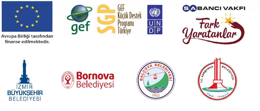 Destek veren kuruluş ve programların logoları: Avrupa birliği,UNDP küresel çevre fonu, Sabancı vakfı fark yaratanlar,İzmir büyükşehir belediysi,Bornova Belediyesi,Balçova Belediyesi,Karşıyaka Belediyesi logo görselleri